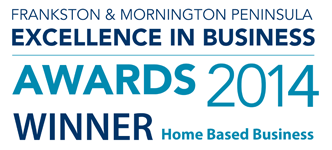 Frankston & Mornington Peninsula Excellence In Business Awards 2014: Winner Home Based Business